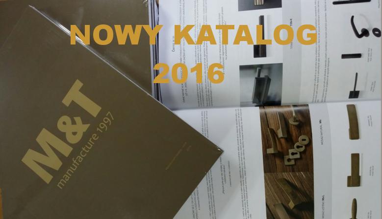Nowy katalog 2016 M&T